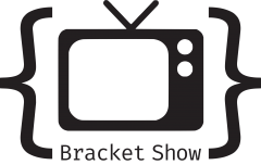 Le BBS – Blogue du Bracket Show